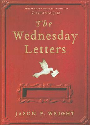 The Wednesday Letters (Hardcover) by Jason F. Wright