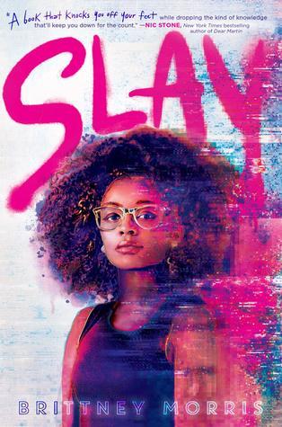 Slay (Hardcover) by Brittney Morris