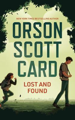 Lost and Found (Hardcover) by Orson Scott Card