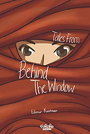 Tales from Behind the Window (Kindle Edition) by Edanur Kuntman
